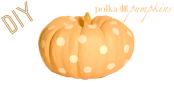 DIY Polka Dot Pumpkinsby Alana Jones-Mann