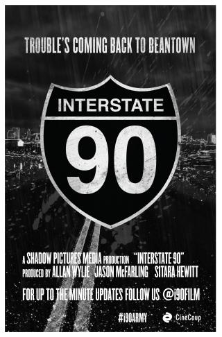 Interstate 90 Teaser Poster (Image Credit: Allan Wylie)