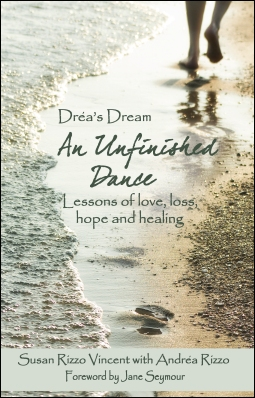 Dréa's Dream: An Unfinished Dance by Susan Rizzo Vincent (Image Credit: Susan Rizzo Vincent)