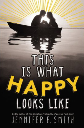 This is What Happy Looks Like by Jennifer Smith