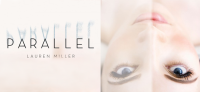 Book Review: Parallel by Lauren Miller