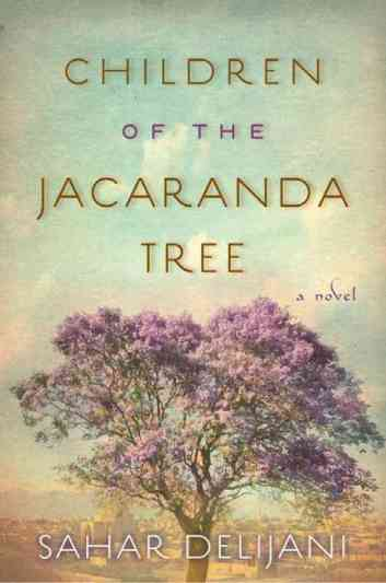 Children of the Jacaranda Tree by Sahar Delijani (Image Credit: Sahar Delijani)