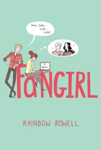 Fangirl (Image Credit: Rainbow Rowell)