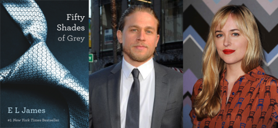 Fifty Shades of Grey (Image Credit: EL James) / Charlie Hunnam (Image Credit : FX) / Dakota Johnson (Image Credit: FOX)