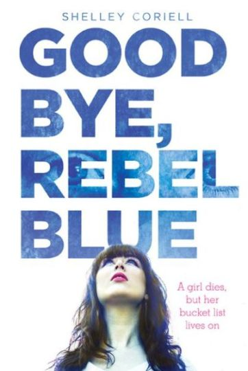 Goodbye, Rebel Blue (Image Credit: Shelley Coriell)