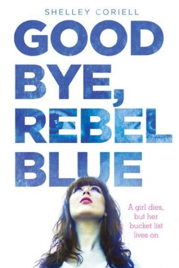 Goodbye, Rebel Blue (Image Credit: Shelley Coriell)