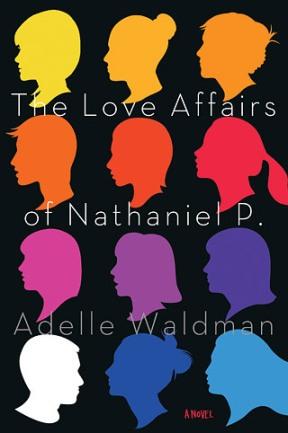 The Love Affairs of Nathaniel P. (Image Credit: Adelle Waldman)