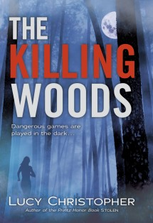 THE KILLING WOODS by Lucy Christopher (Image Credit: Lucy Christopher)