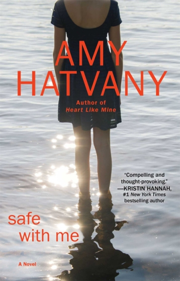 Safe With Me by Amy Hatvany (Image Credit: Amy Hatvany)