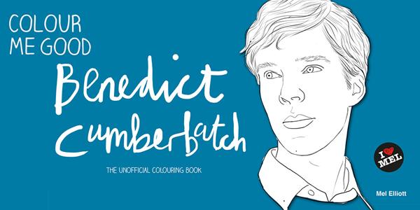 COLOUR ME GOOD BENEDICT CUMBERBATCH (Image Credit: Mel Elliot)