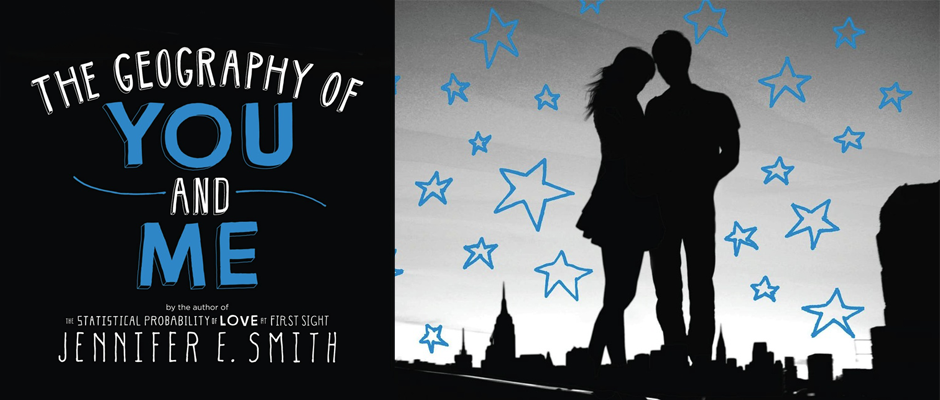 Book Review: 'The Geography of You and Me' by Jennifer E. Smith
