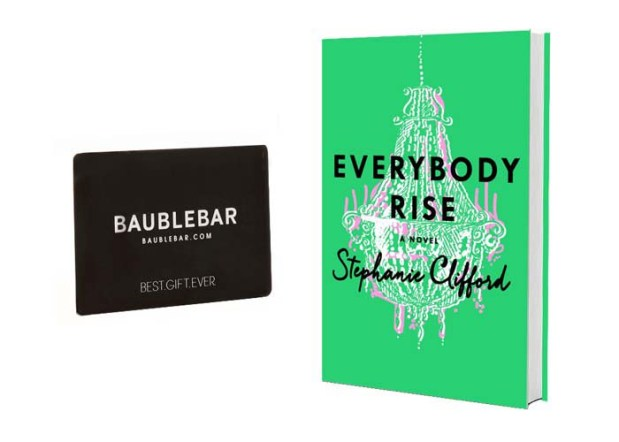 Giveaway: Stephanie Clifford's 'Everybody Rise' and $50 BaubleBar Gift Card