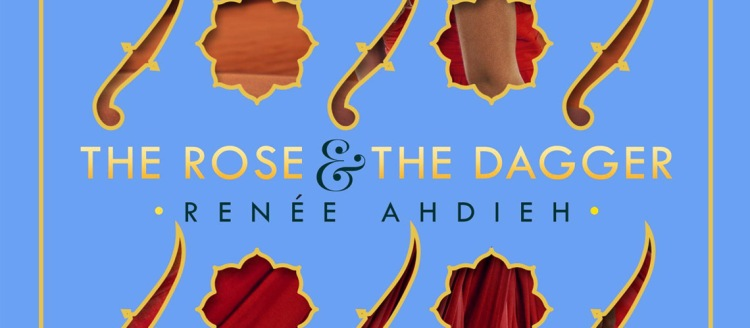 Book Review: 'The Rose and the Dagger' by Renee Adieh