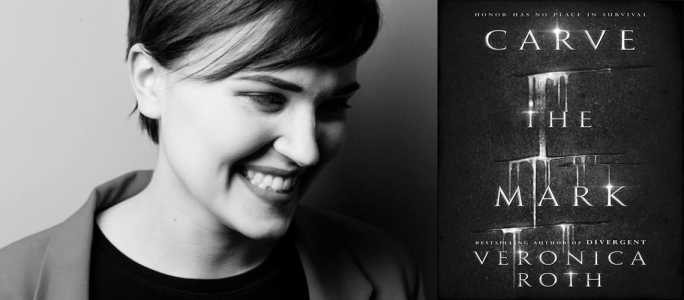 Veronica Roth (Image Credit: Nelson Fitch) / CARVE THE MARK (Image Credit: HarperCollins)