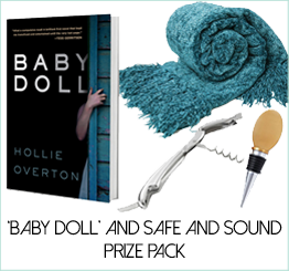 GIVEAWAY: WIN HOLLIE OVERTON'S 'BABY DOLL' AND SAFE AND SOUND PRIZE PACK
